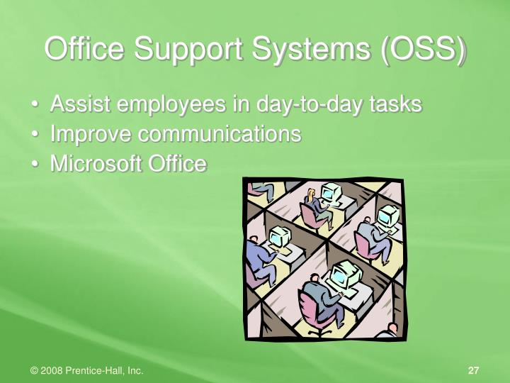 Office Support Systems (OSS)