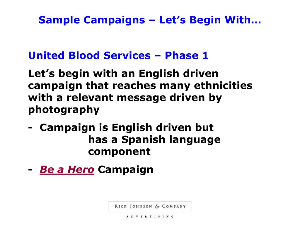 Sample Campaigns – Let's Begin With…