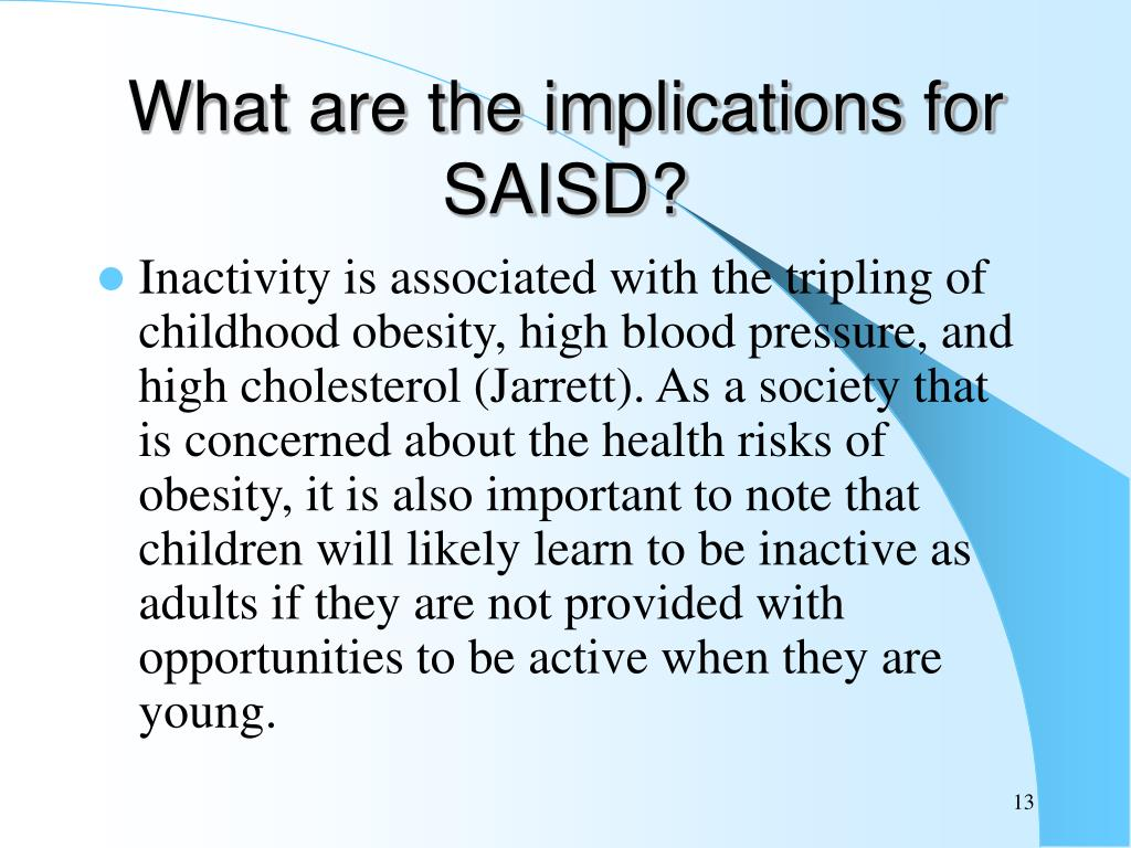 What are the implications for SAISD?