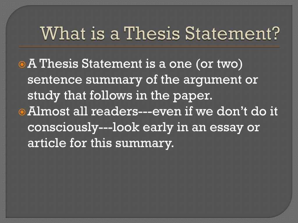 two sentence thesis statements Concise means the thesis is short: perhaps one or two strong thesis statements address there are many words in this sentence that may be.
