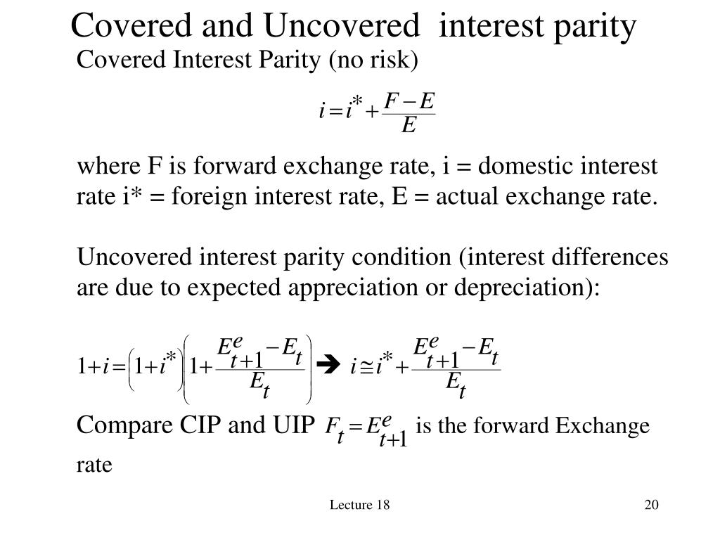 Covered and Uncovered  interest parity