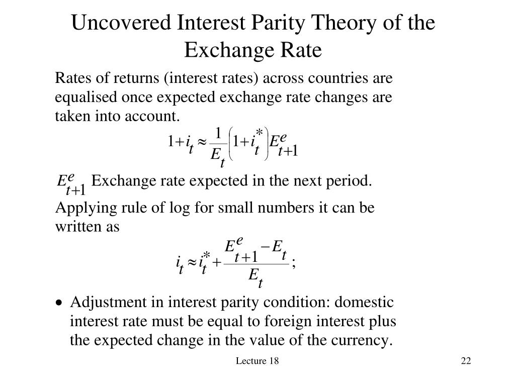 Uncovered Interest Parity Theory of the Exchange Rate