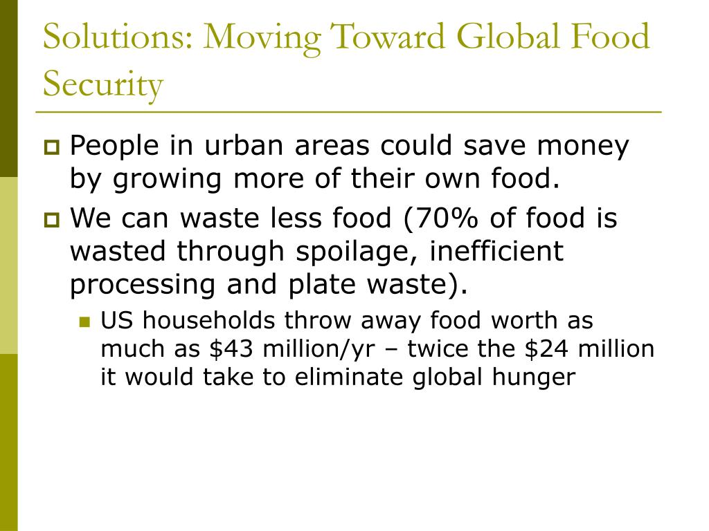 Solutions: Moving Toward Global Food Security