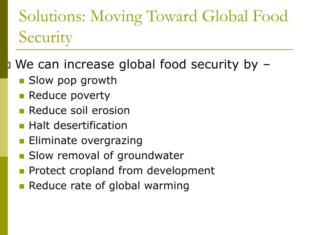 We can increase global food security by –