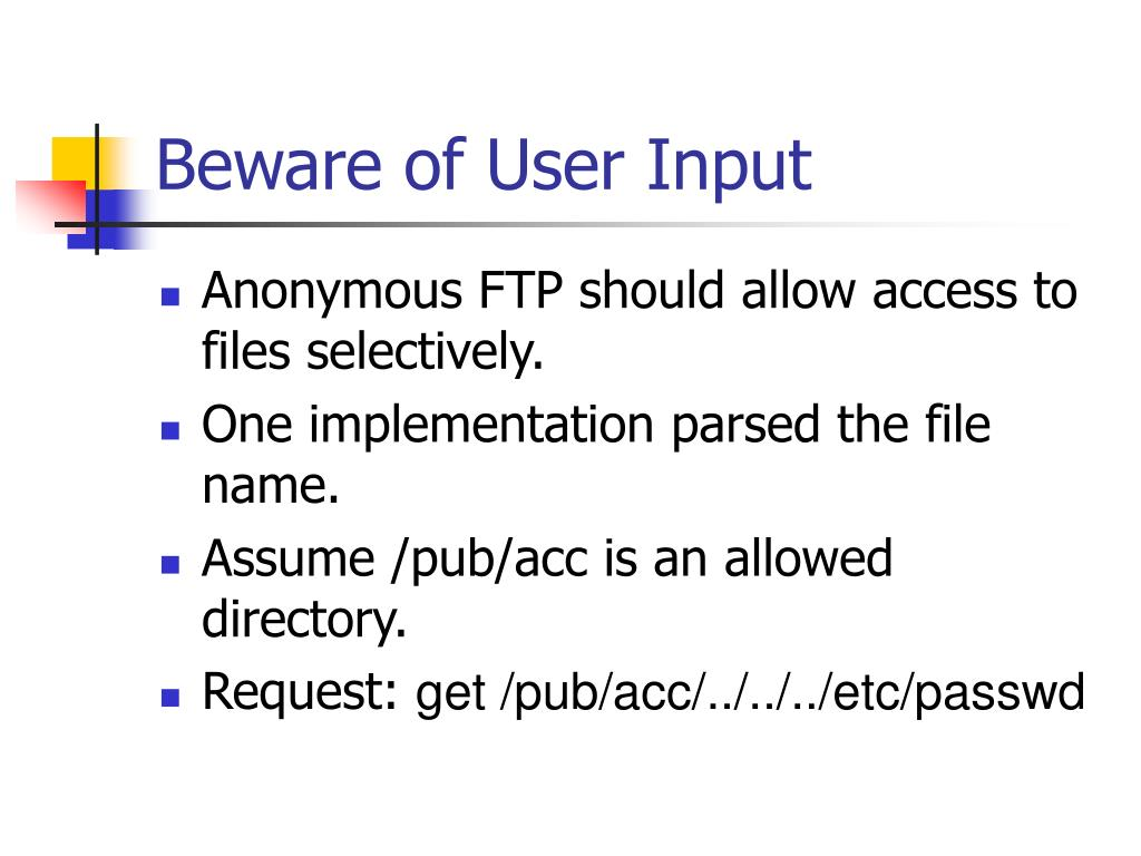 Beware of User Input