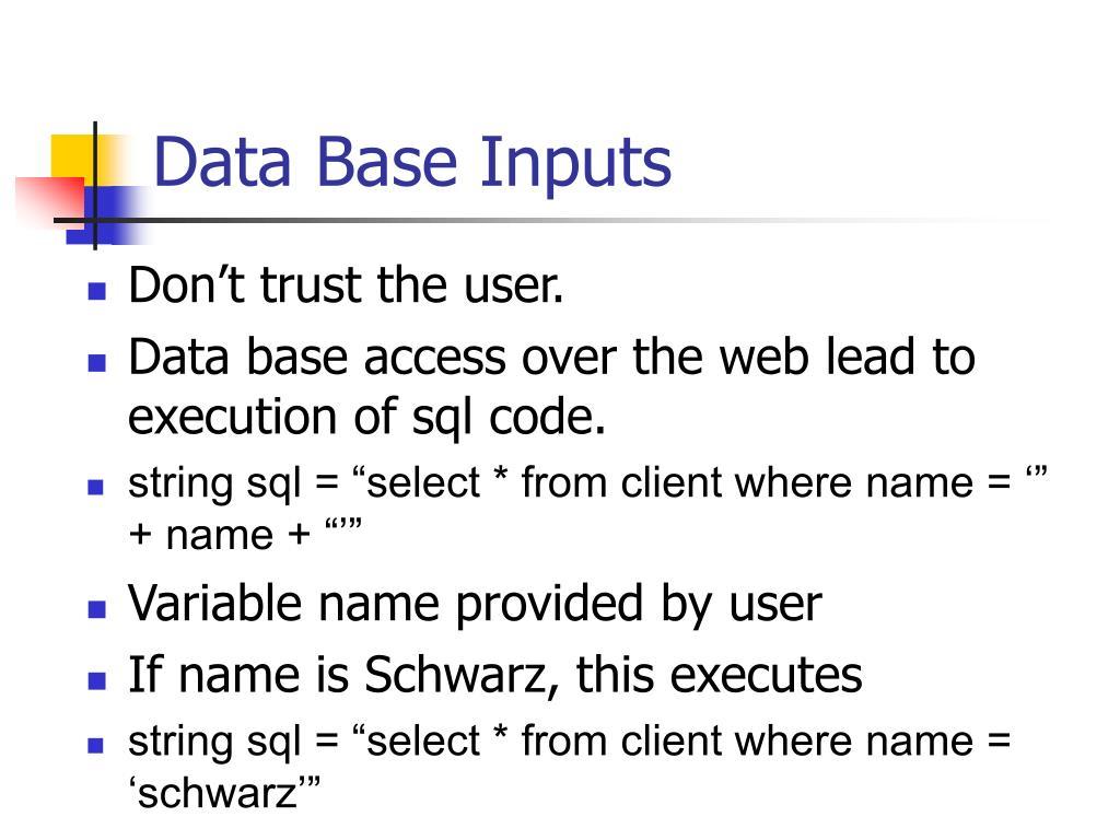 Data Base Inputs