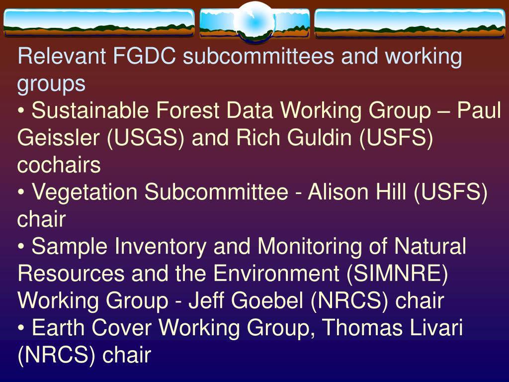 Relevant FGDC subcommittees and working groups