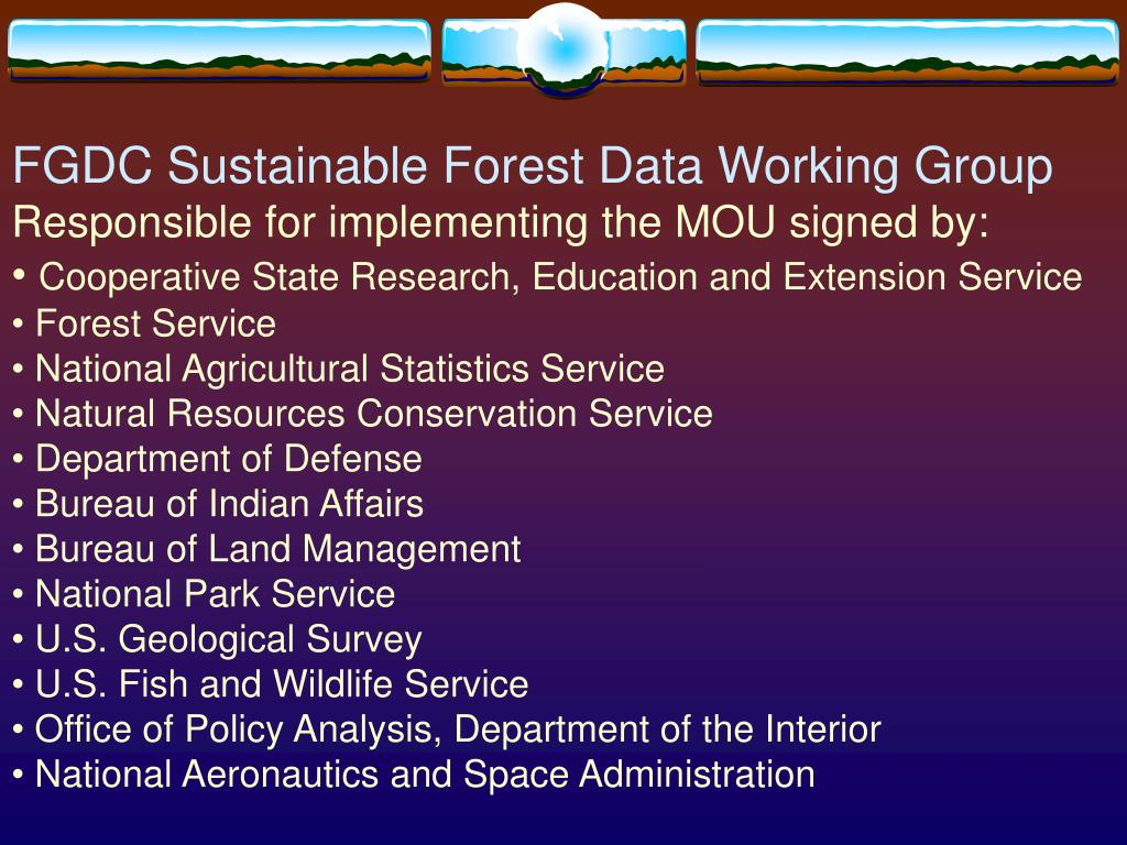 FGDC Sustainable Forest Data Working Group