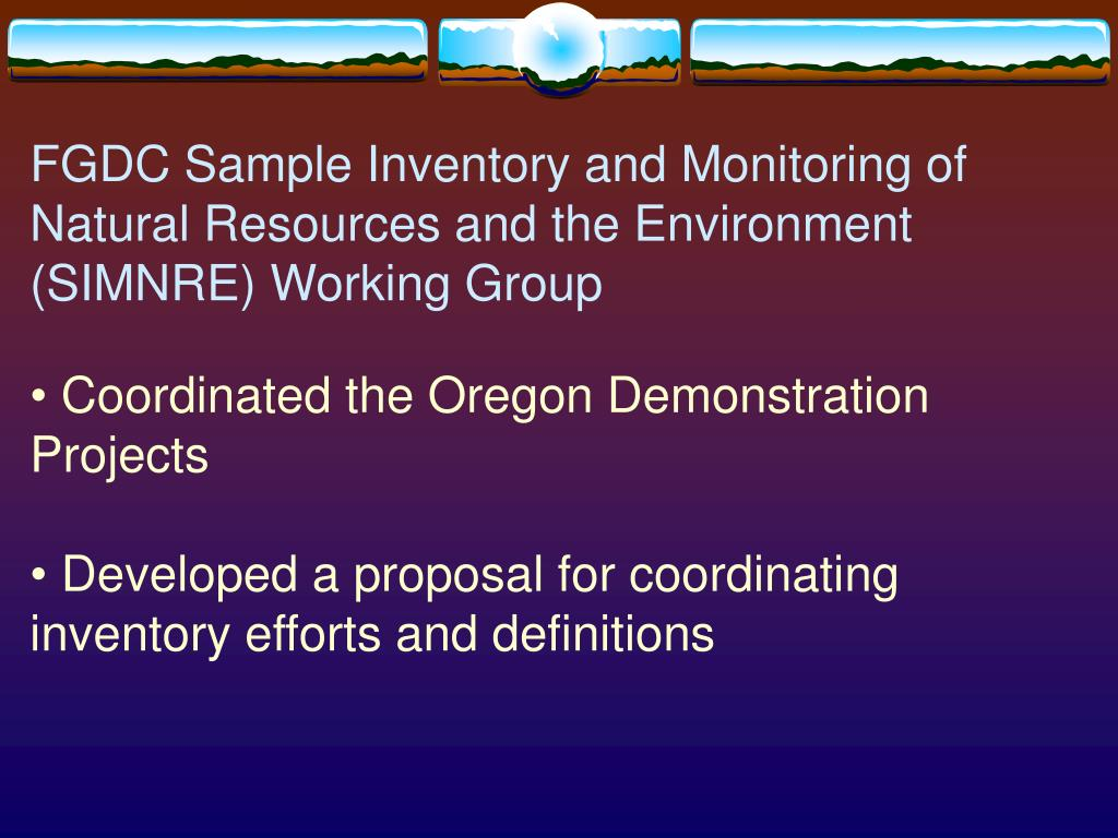 FGDC Sample Inventory and Monitoring of Natural Resources and the Environment (SIMNRE) Working Group