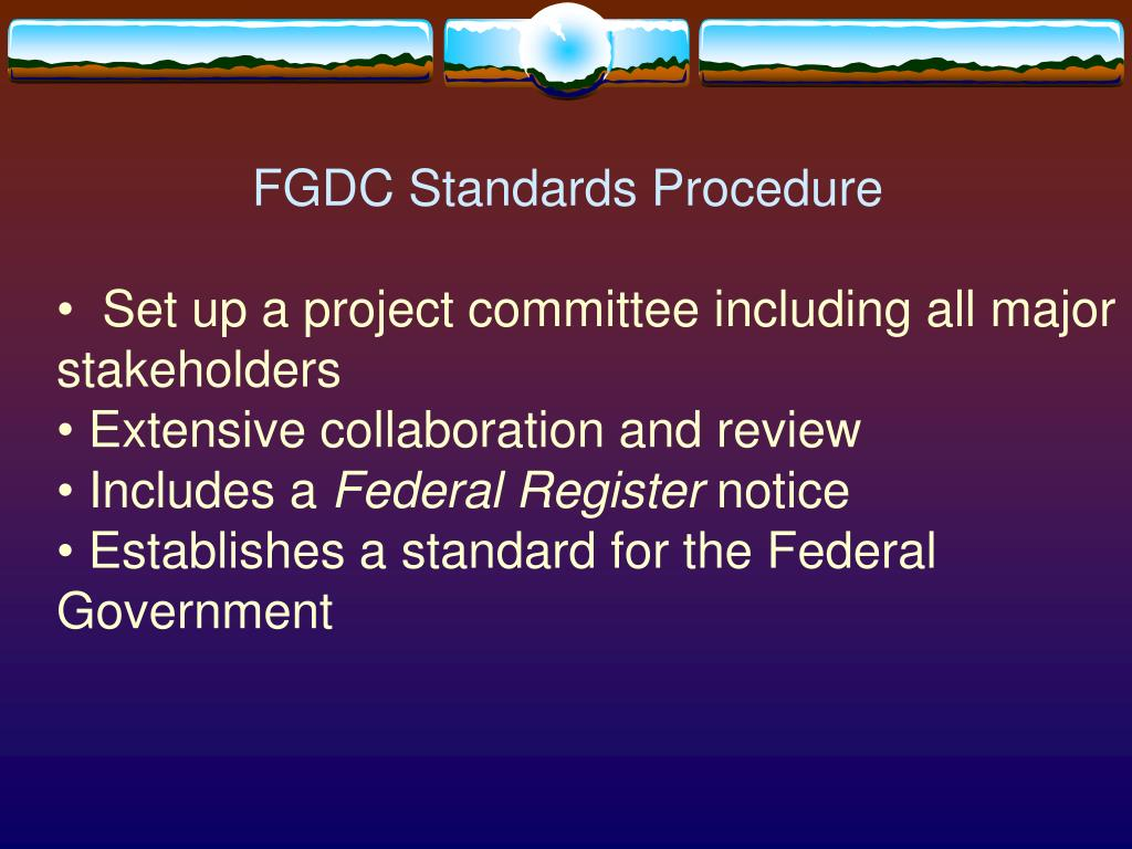 FGDC Standards Procedure