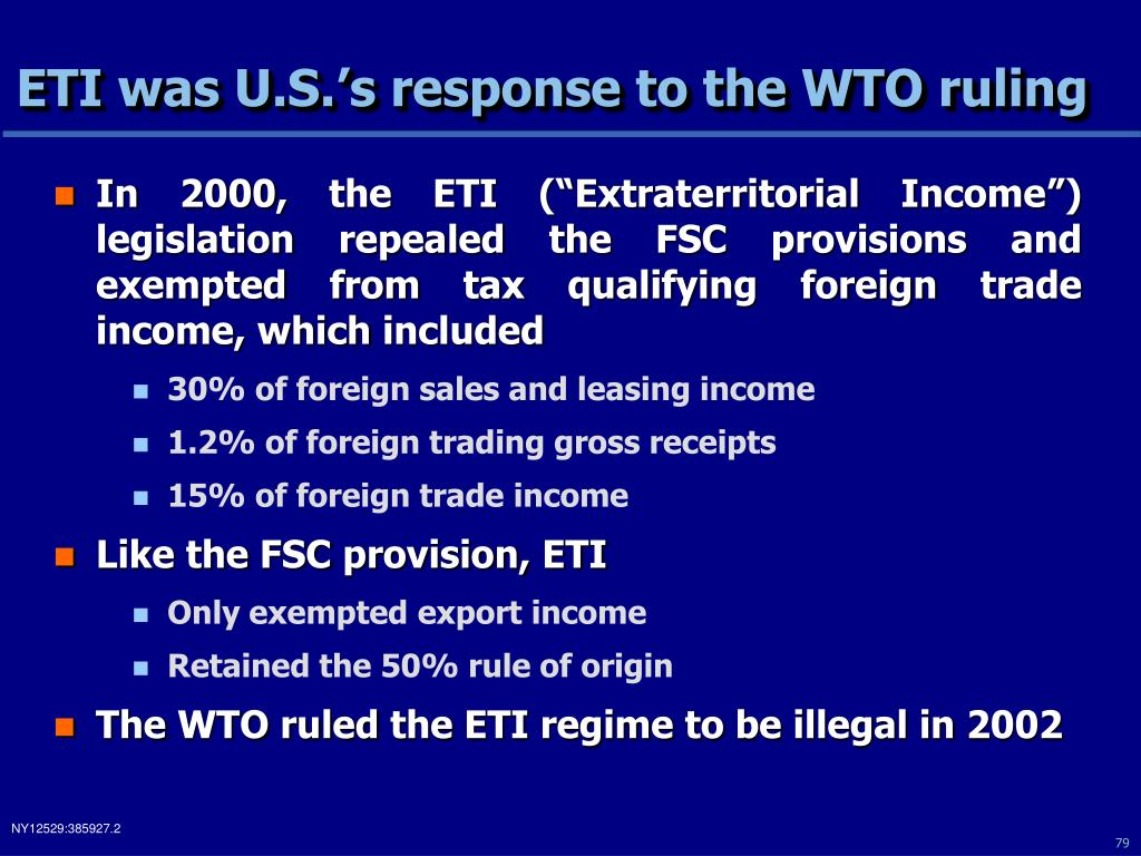 ETI was U.S.'s response to the WTO ruling