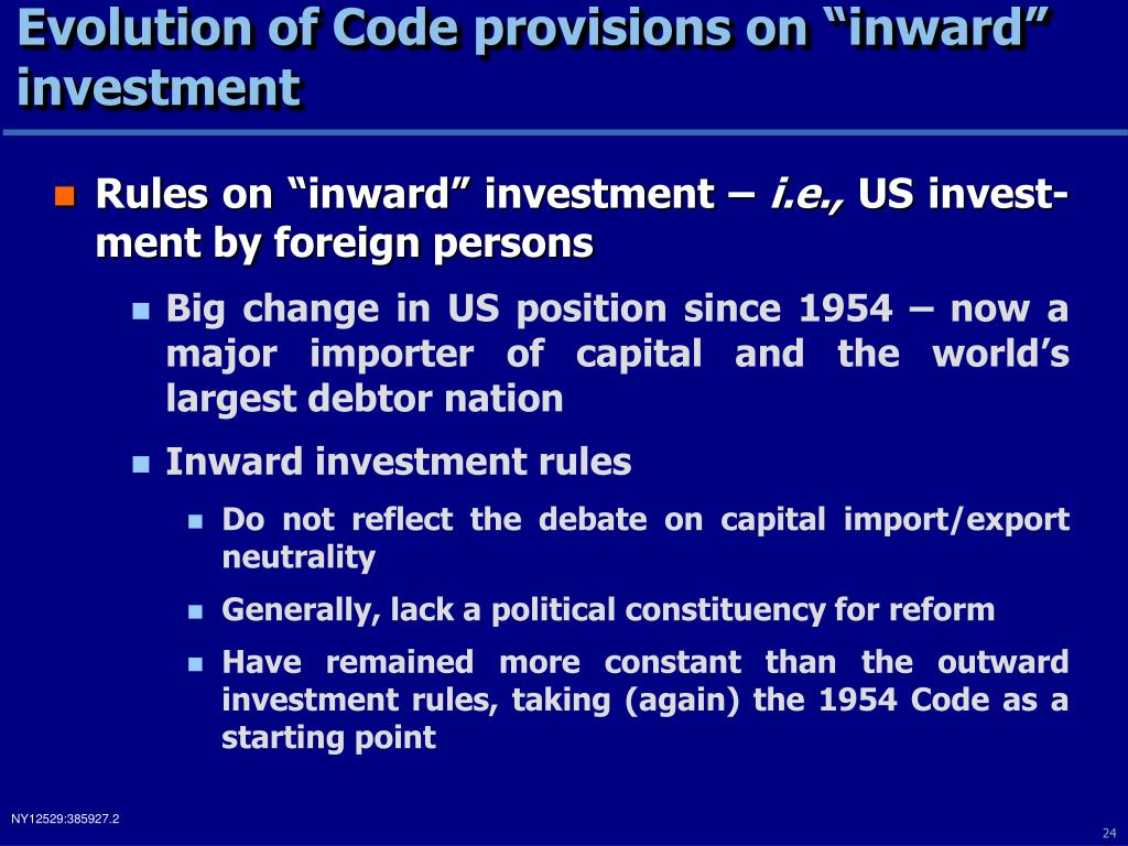 "Evolution of Code provisions on ""inward"" investment"
