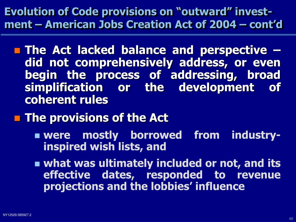 "Evolution of Code provisions on ""outward"" invest-ment – American Jobs Creation Act of 2004 – cont'd"
