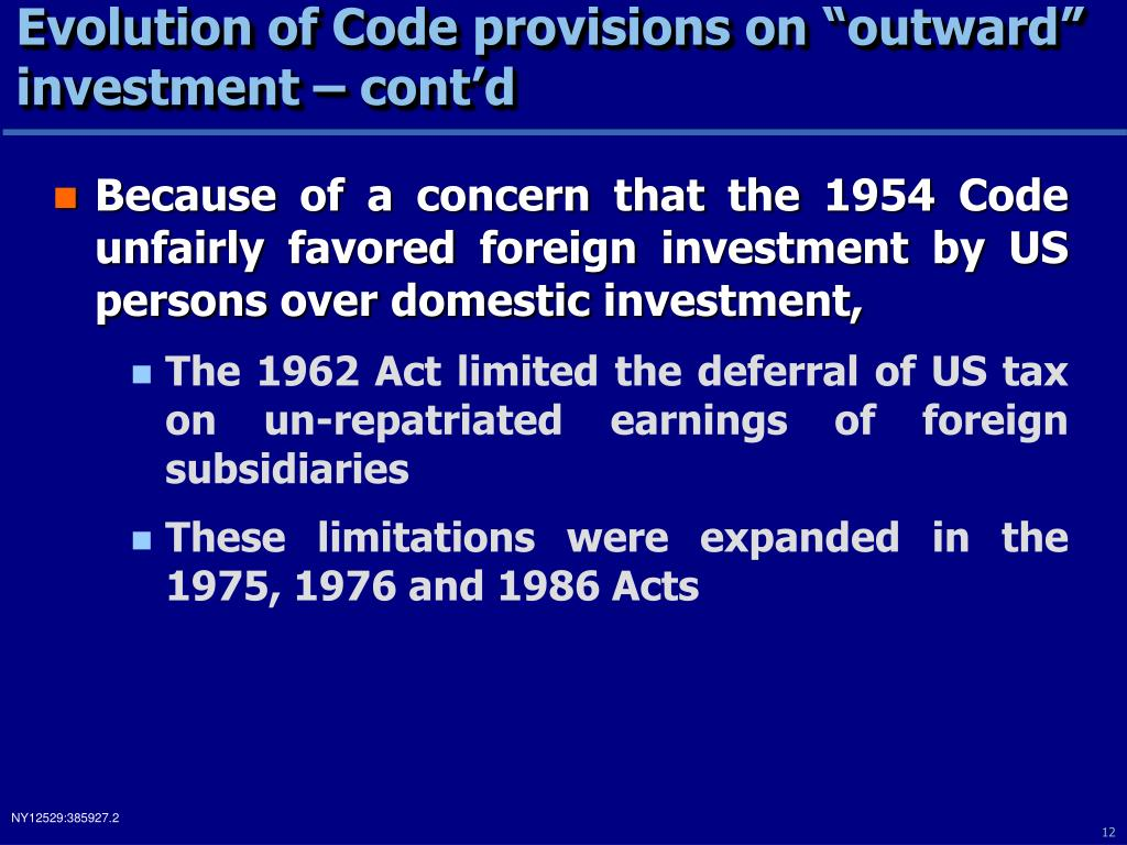"Evolution of Code provisions on ""outward"" investment – cont'd"