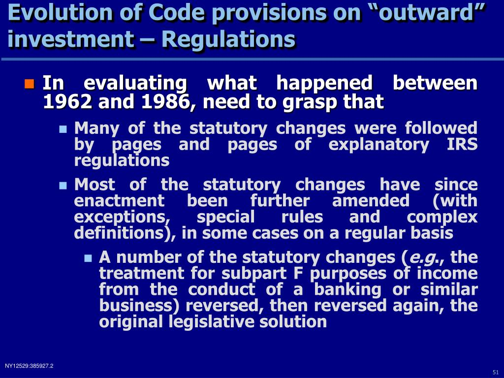 "Evolution of Code provisions on ""outward"" investment – Regulations"