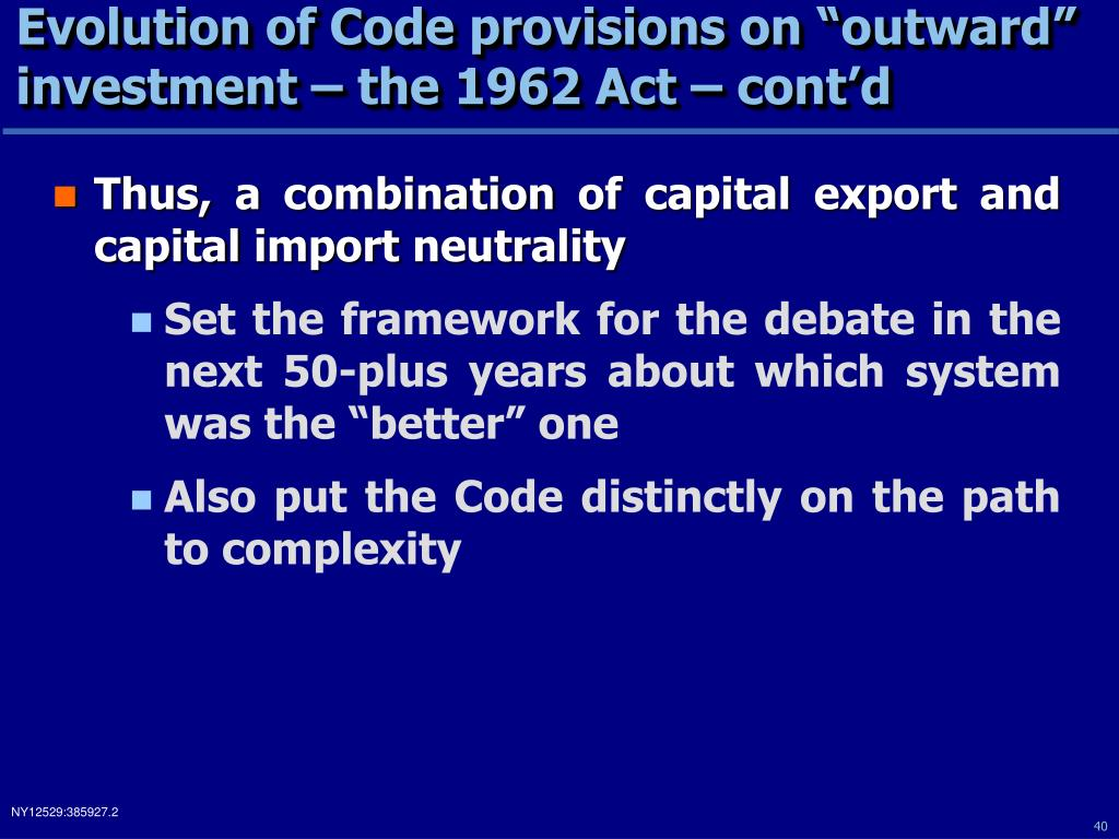 "Evolution of Code provisions on ""outward"" investment – the 1962 Act – cont'd"