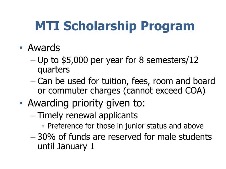 MTI Scholarship Program