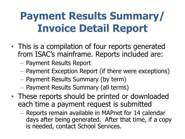 Payment Results Summary/ Invoice Detail Report