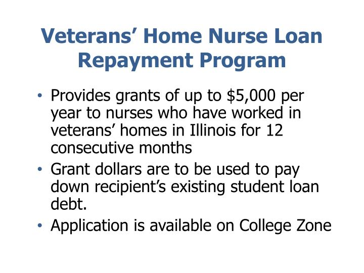 Veterans' Home Nurse Loan Repayment Program