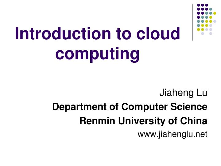 Introduction to cloud computing l.jpg