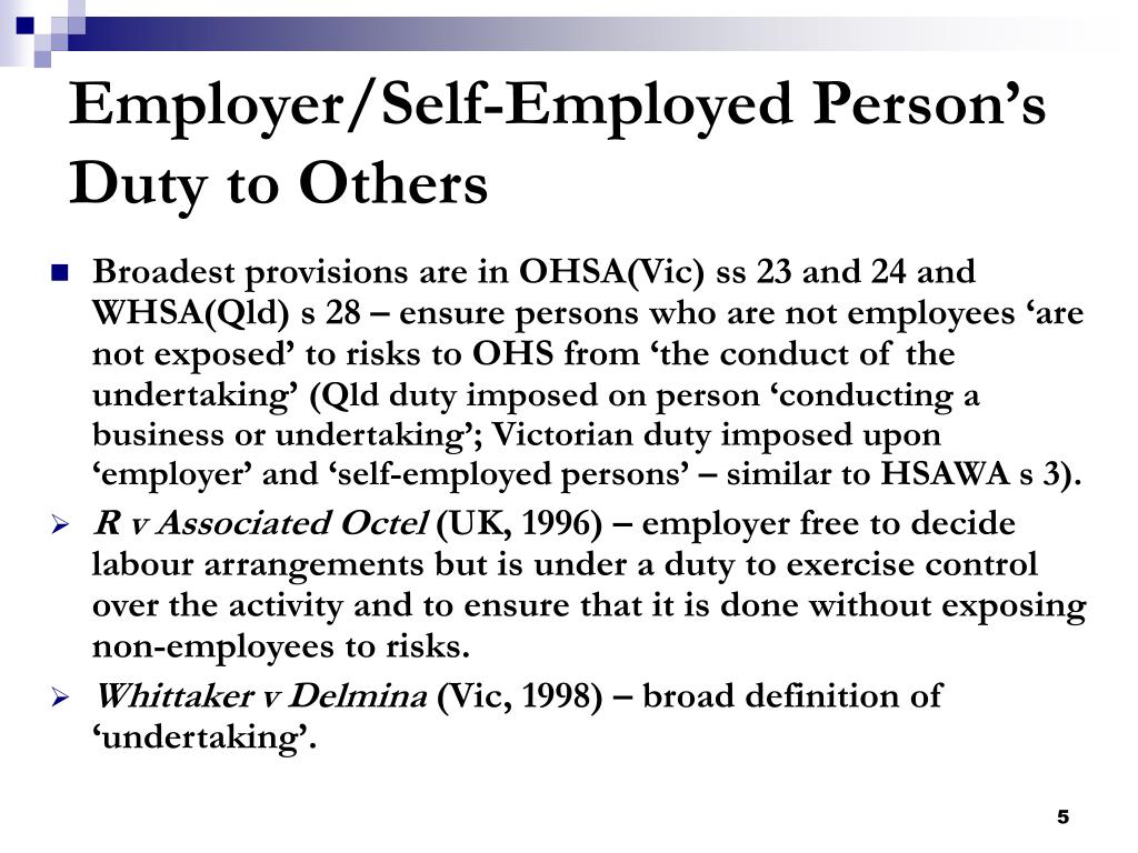 Employer/Self-Employed Person's Duty to Others