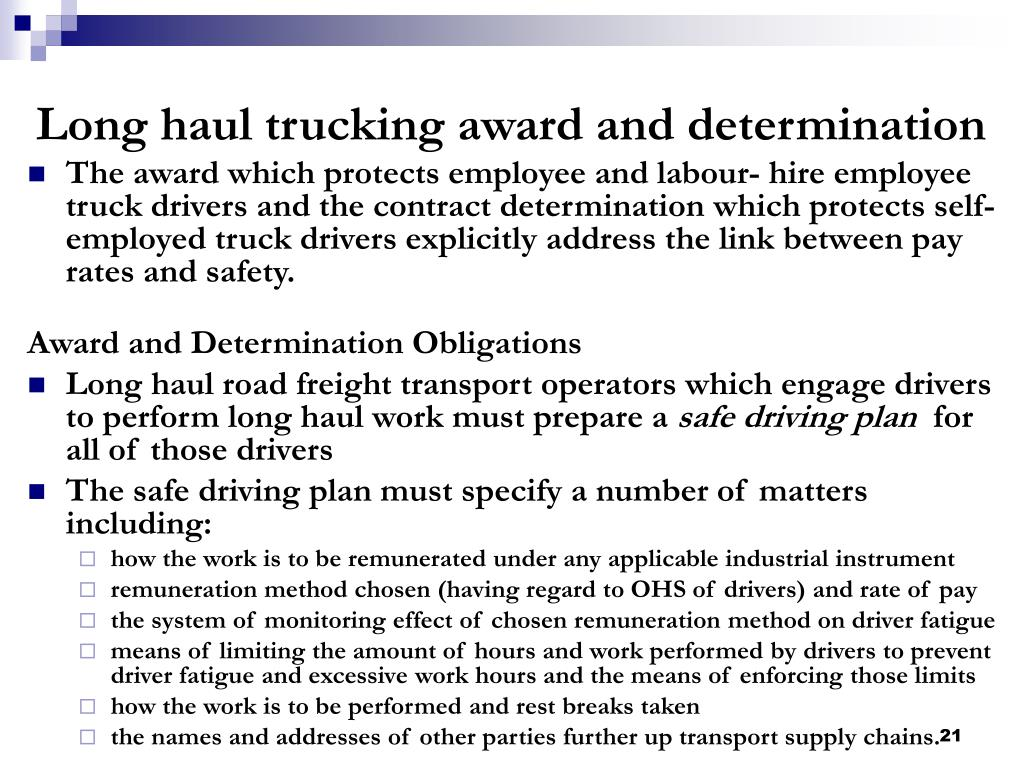Long haul trucking award and determination