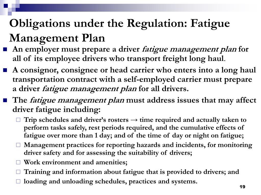 Obligations under the Regulation: Fatigue Management Plan