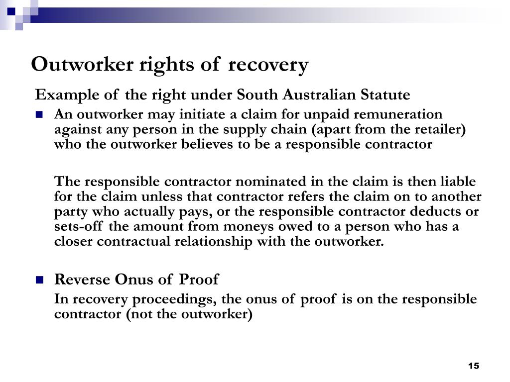Outworker rights of recovery