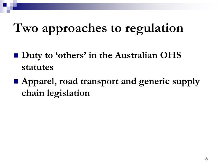 Two approaches to regulation