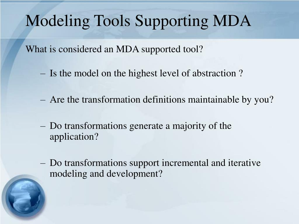 Modeling Tools Supporting MDA