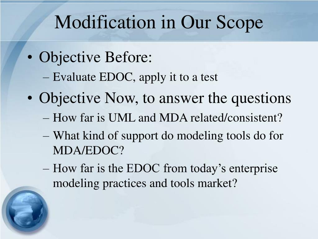 Modification in Our Scope