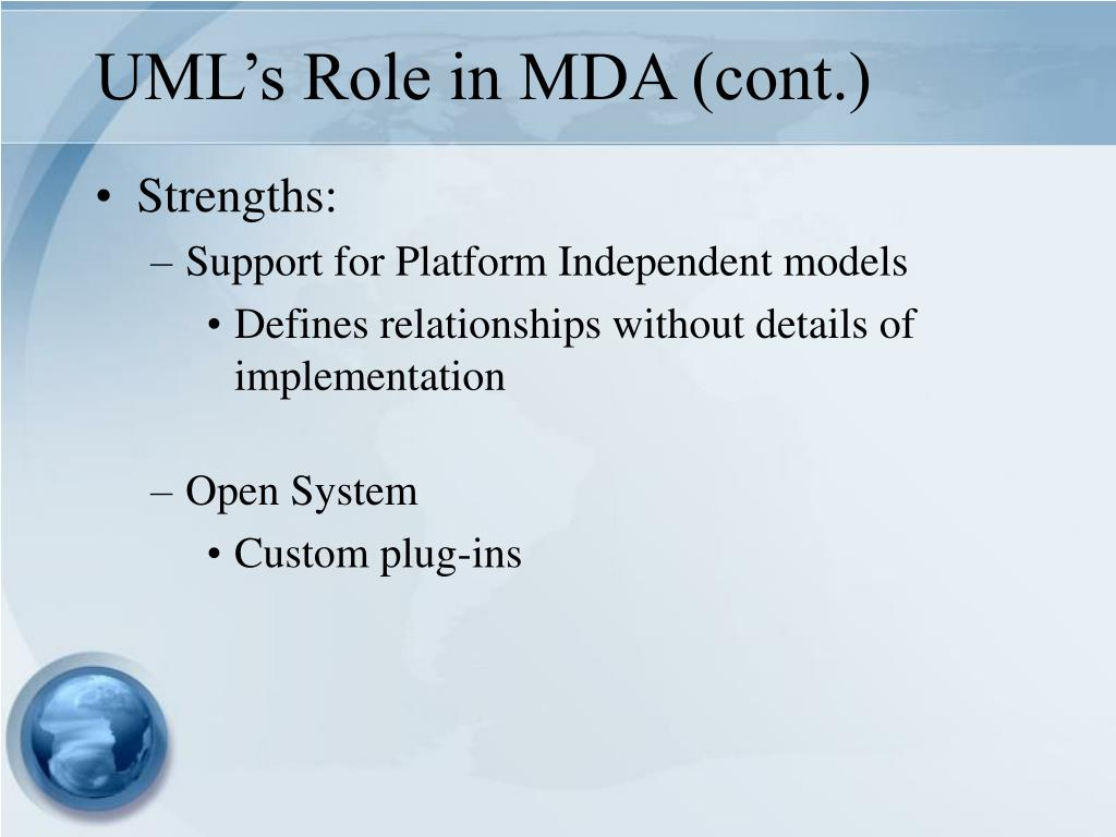 UML's Role in MDA (cont.)