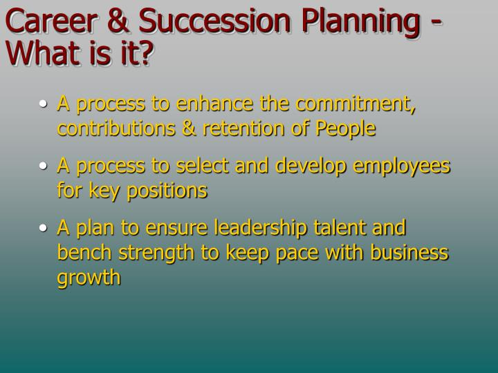 Career & Succession Planning - What is it?