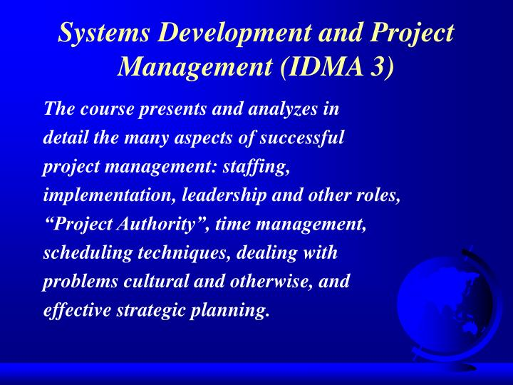 Systems Development and Project Management (IDMA 3)