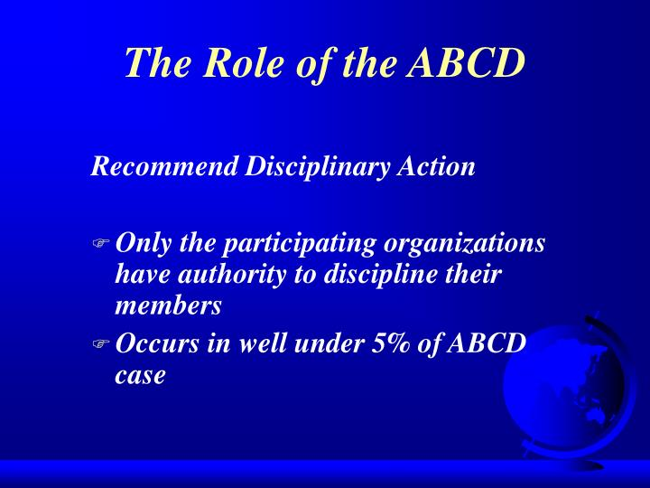 The Role of the ABCD