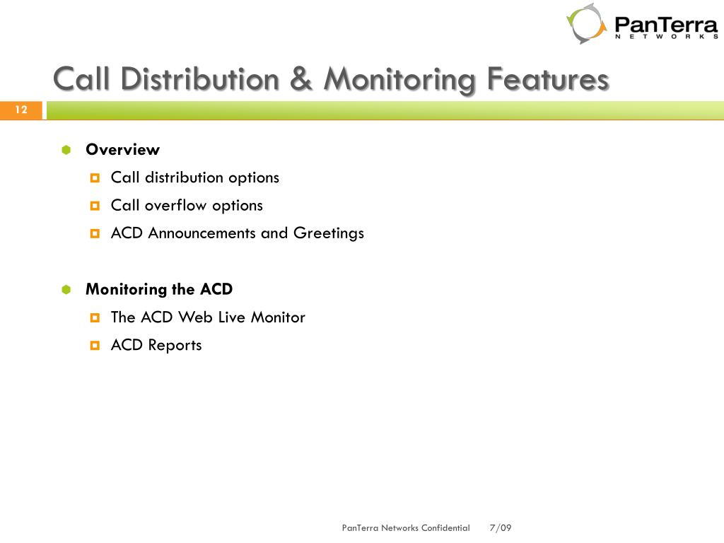 Call Distribution & Monitoring Features