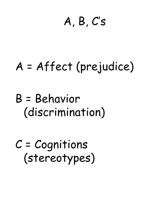 A, B, C's
