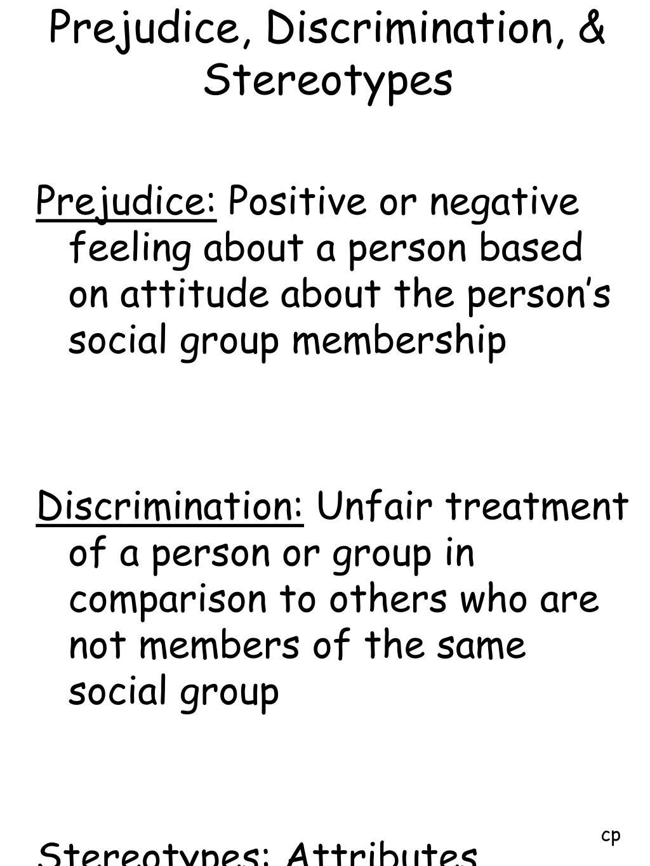 Prejudice, Discrimination, & Stereotypes