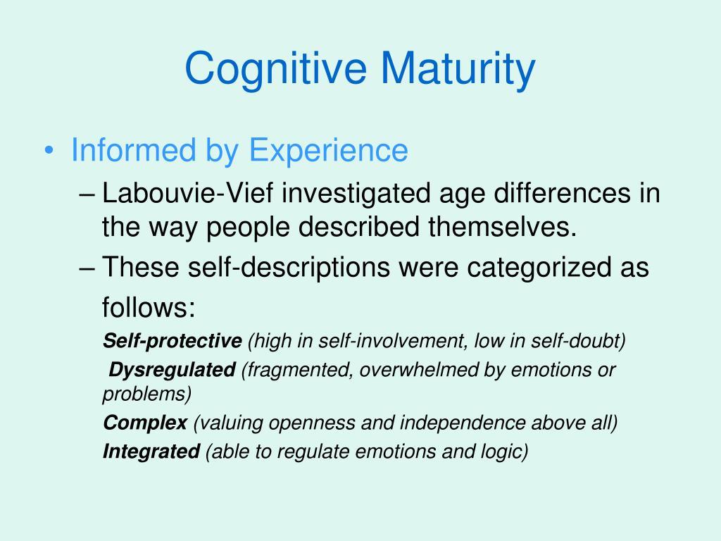 Cognitive Maturity