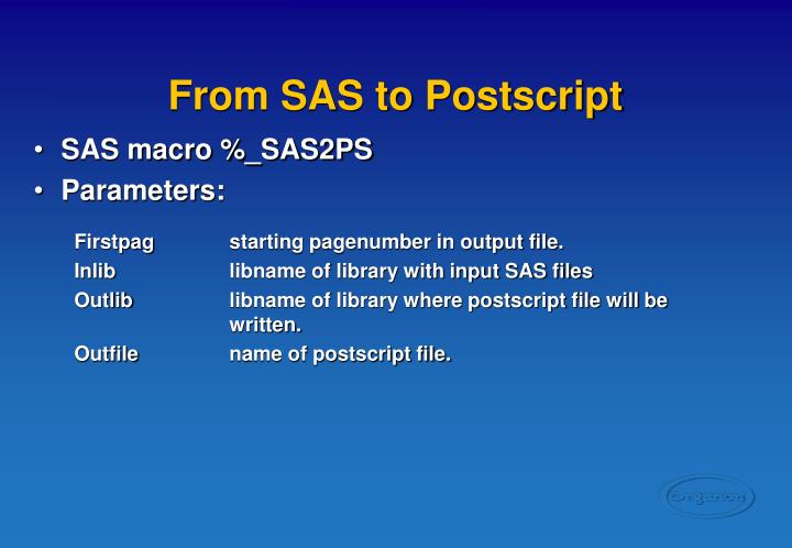 From SAS to Postscript