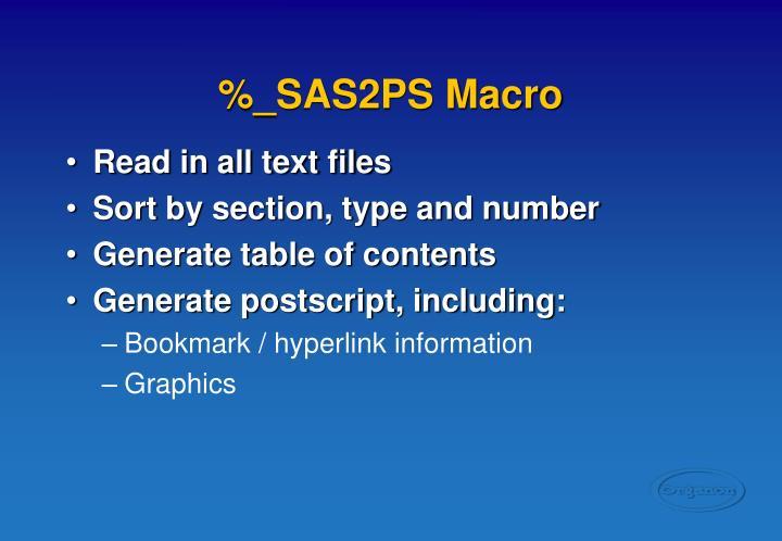 %_SAS2PS Macro