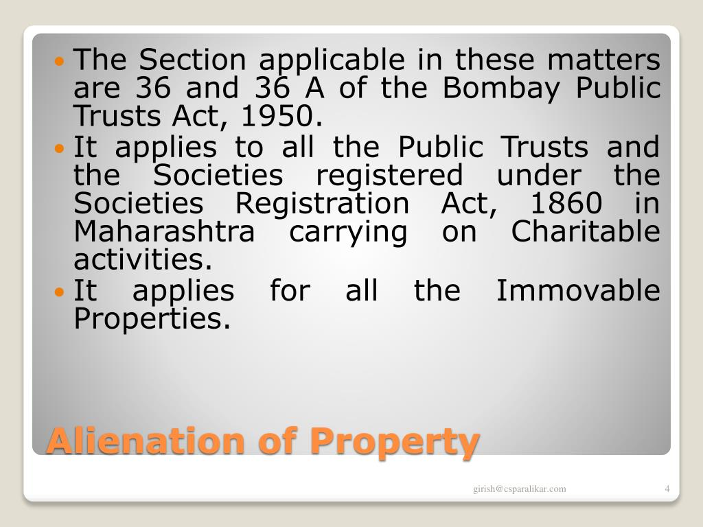 The Section applicable in these matters are 36 and 36 A of the Bombay Public Trusts Act, 1950.