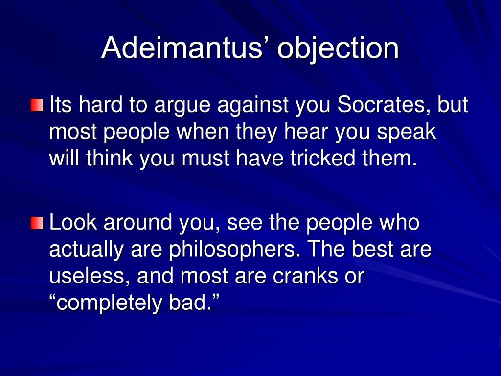Adeimantus' objection