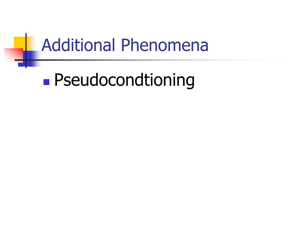 Additional Phenomena