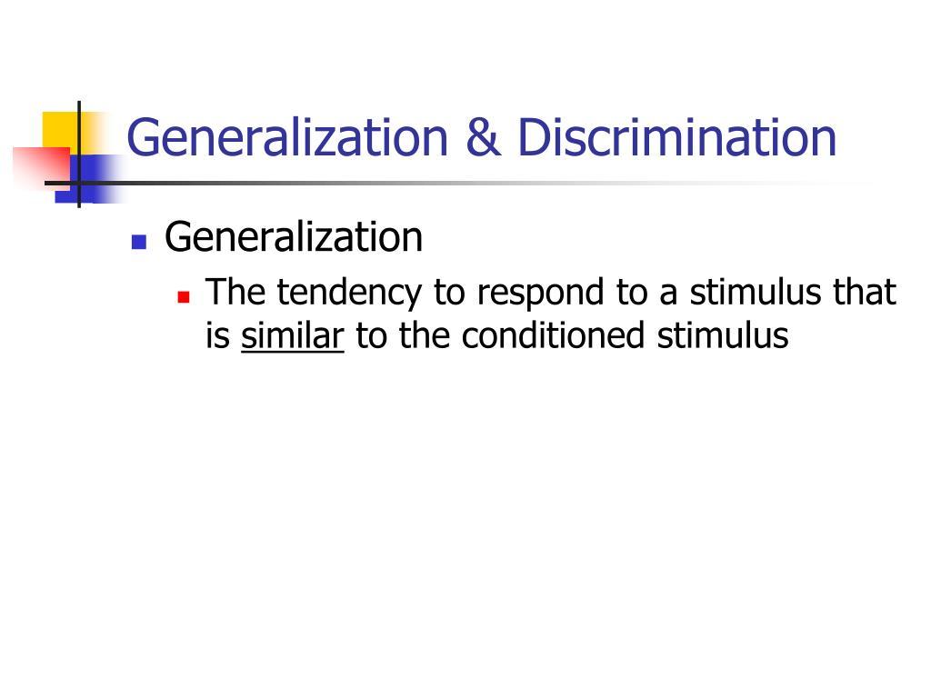 Generalization & Discrimination