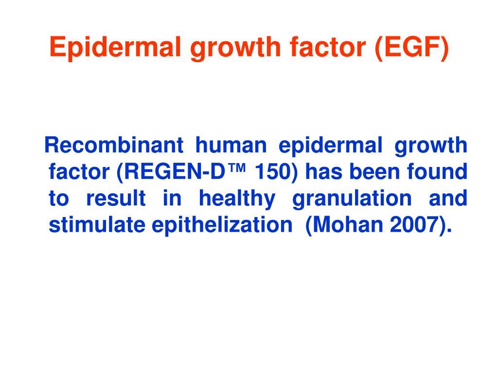 Epidermal growth factor (EGF)