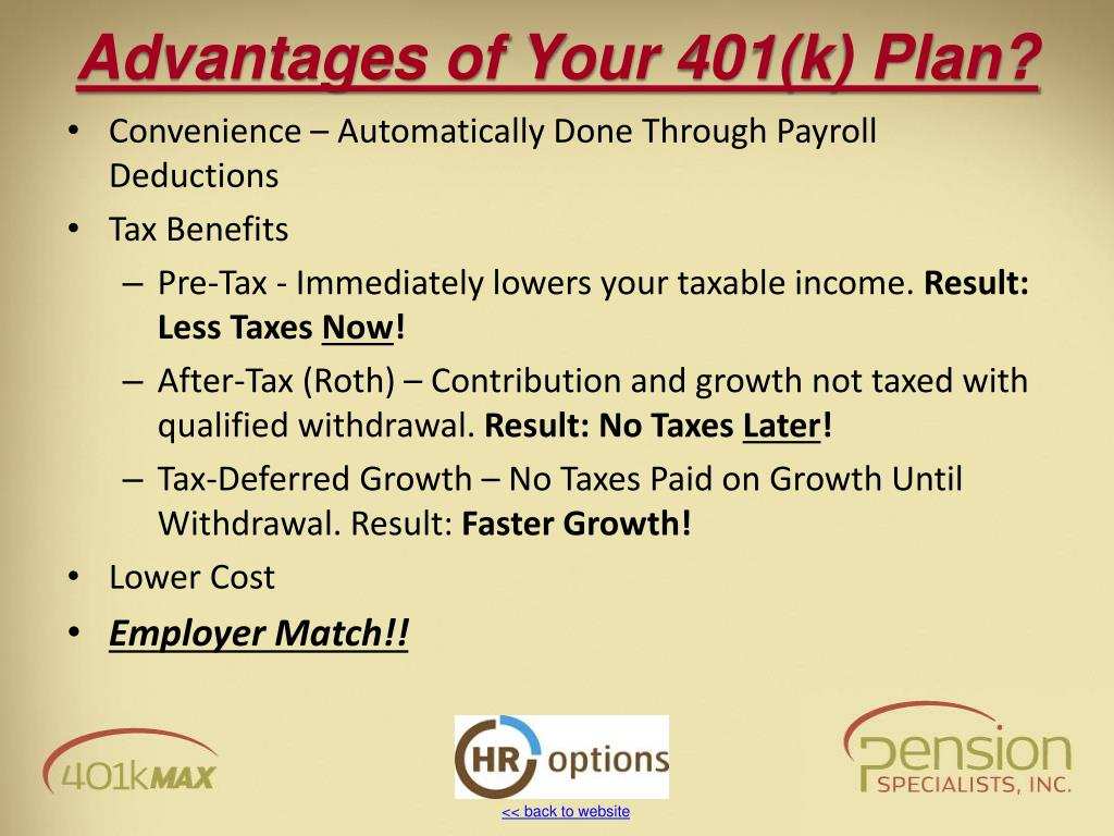 Advantages of Your 401(k) Plan?