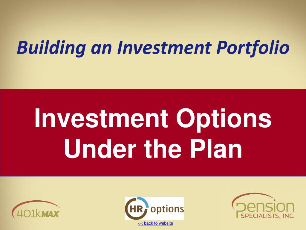 Investment Options Under the Plan