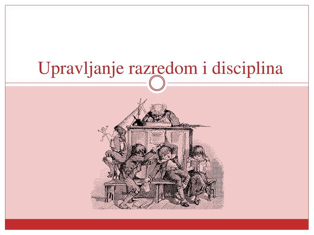 Upravljanje razredom i disciplina