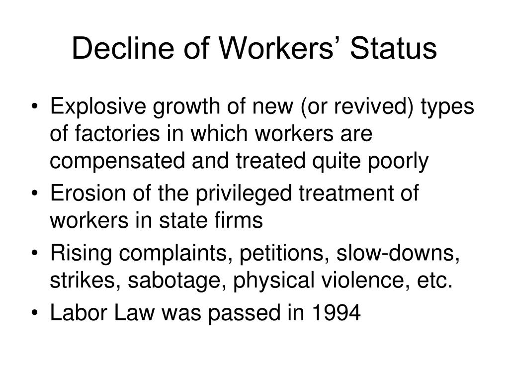 Decline of Workers' Status